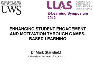 ENHANCING STUDENT ENGAGEMENT AND MOTIVATION THROUGH GAMES-BASED LEARNING