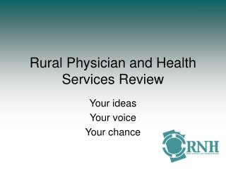 Rural Physician and Health Services Review