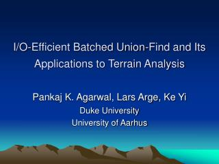 I/O-Efficient Batched Union-Find and Its Applications to Terrain Analysis
