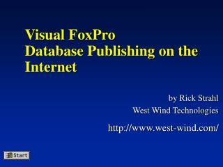 Visual FoxPro Database Publishing on the Internet