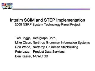 Interim SCIM and STEP Implementation 2008 NSRP System Technology Panel Project