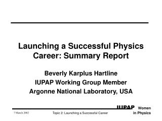 Launching a Successful Physics Career: Summary Report