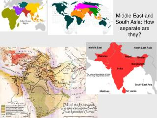 Middle East and South Asia: How separate are they?