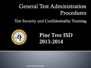 Pine Tree ISD 2013-2014