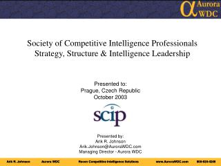 Society of Competitive Intelligence Professionals Strategy, Structure & Intelligence Leadership