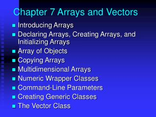 Chapter 7 Arrays and Vectors