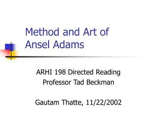 Method and Art of Ansel Adams