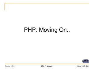 PHP: Moving On..