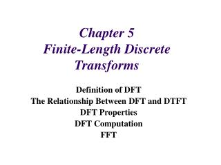 Chapter 5  Finite-Length Discrete Transforms