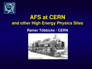 AFS at CERN  and other High Energy Physics Sites