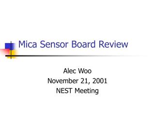 Mica Sensor Board Review
