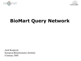 BioMart Query Network