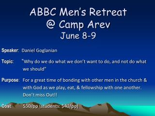 ABBC Men's Retreat @ Camp  Arev June 8-9