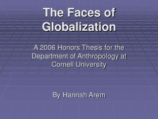 The Faces of Globalization