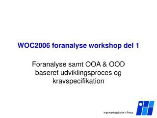 WOC2006 foranalyse workshop del 1
