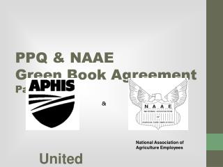 PPQ & NAAE  Green Book Agreement  Part III