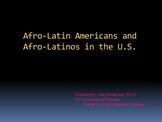 Afro-Latin Americans and Afro-Latinos in the U.S.