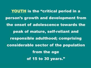 Overall, the priorities and challenges of the youth revolve around their immediate environment: