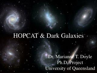 HOPCAT & Dark Galaxies