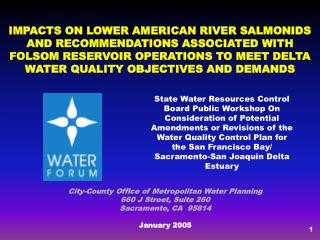 City-County Office of Metropolitan Water Planning 660 J Street, Suite 260 Sacramento, CA  95814