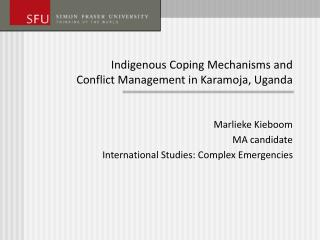 Indigenous Coping Mechanisms and  Conflict Management in Karamoja, Uganda