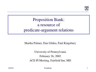 Proposition Bank:  a resource of  predicate-argument relations
