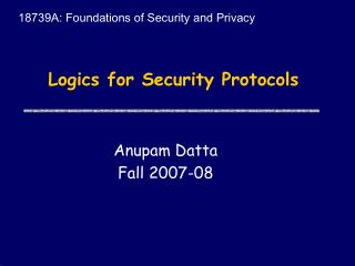 Logics for Security Protocols