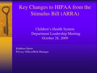 Key Changes to HIPAA from the Stimulus Bill (ARRA)