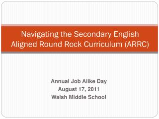 Navigating the Secondary English Aligned Round Rock Curriculum (ARRC)