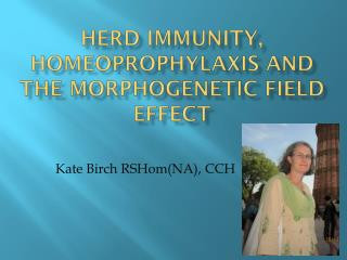 Herd Immunity, Homeoprophylaxis and the Morphogenetic Field Effect