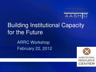 Building Institutional Capacity for the Future
