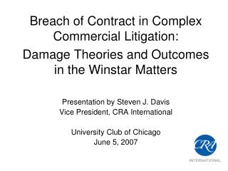 Breach of Contract in Complex Commercial Litigation:  Damage Theories and Outcomes in the Winstar Matters