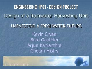 Design of a Rainwater Harvesting Unit