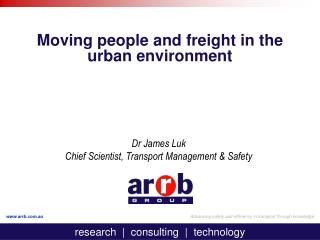 Moving people and freight in the urban environment