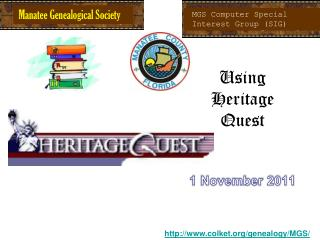 Using  Heritage Quest 1 November 2011