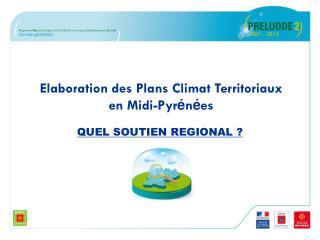 Elaboration des Plans Climat Territoriaux en Midi-Pyr é n é es