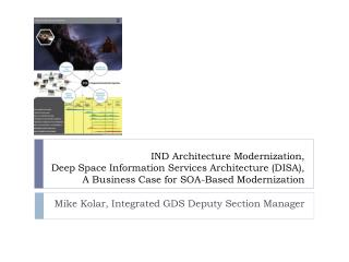Mike Kolar, Integrated GDS Deputy Section Manager