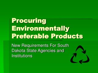 Procuring Environmentally Preferable Products