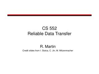 CS 552 Reliable Data Transfer