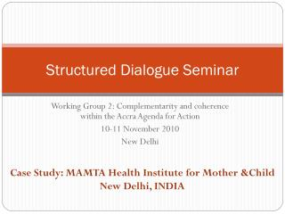 Structured Dialogue Seminar