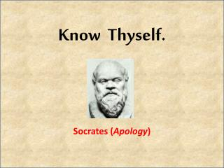 Know  Thyself.