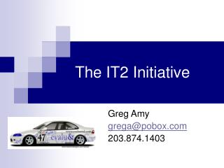 The IT2 Initiative