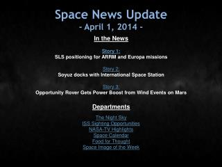 Space News Update - April 1, 2014 -