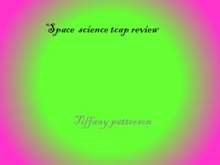 Space  science tcap review