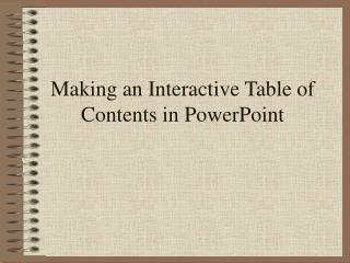 Making an Interactive Table of Contents in PowerPoint