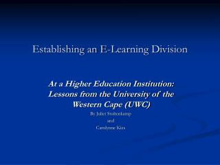 Establishing an E-Learning Division