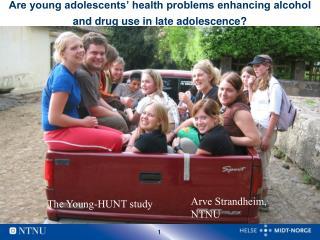 Are young adolescents' health problems enhancing alcohol and drug use in late adolescence?