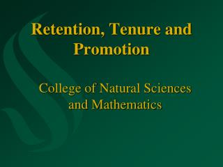Retention, Tenure and Promotion