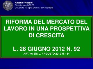Antonio Viscomi Dipartimento SGSES Università «Magna Græcia» di Catanzaro