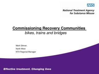 Commissioning Recovery Communities  bikes, trains and bridges